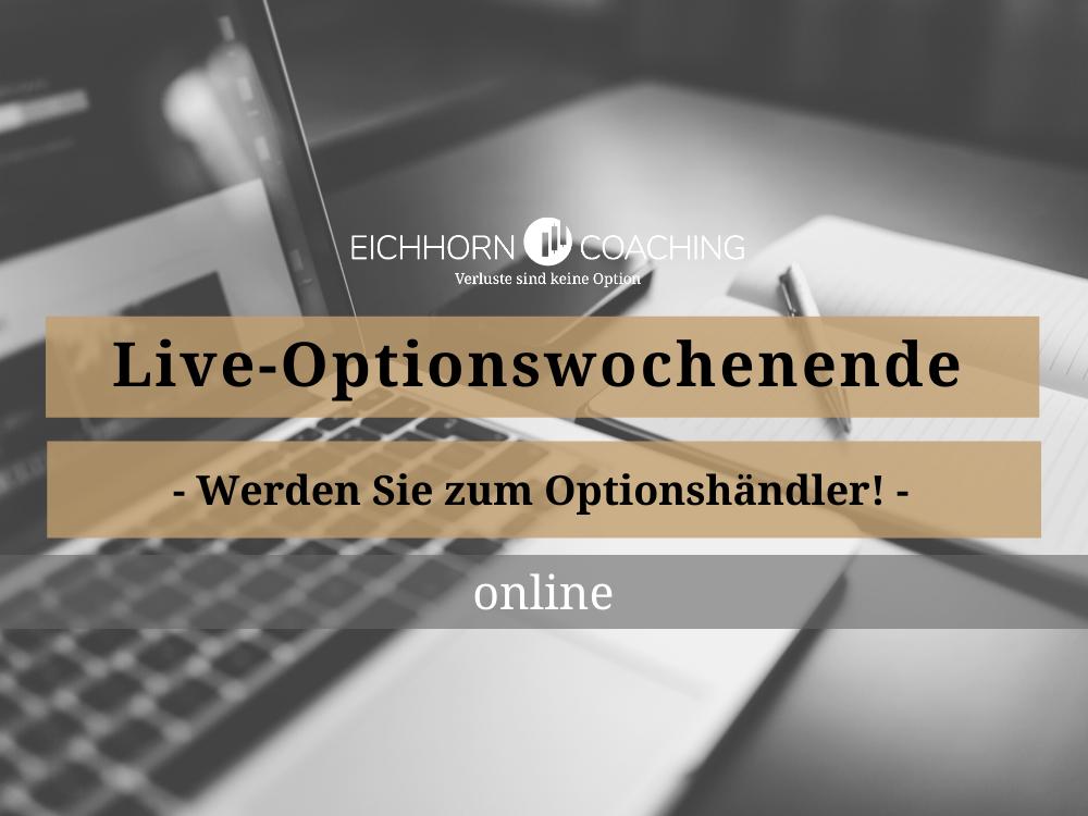 Live optionswochende