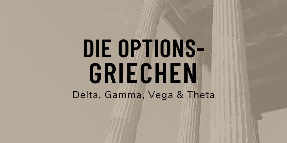 Optionskennzahlen Griechen