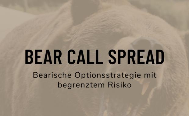 Optionsstrategie Bear Call Spread